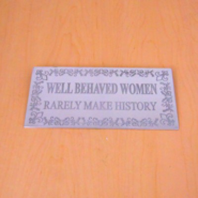 23782 - WALL PLAQUE - WELL BEHAVED WOMEN